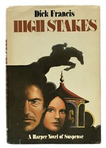 Dick Francis: High Stakes SIGNED FIRST EDITION