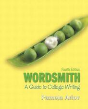 Wordsmith: A Guide to College Writing (4th Edition), Arlov, Pamela, Good Conditi