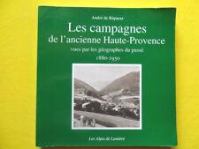 de Réparaz Les Campagnes de l'Ancienne Haute-Provence Les Alpes de Lumière 2000