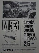 7/1973 PUB SNECMA TURBOJET ENGINE M 53 DASSAULT MIRAGE F1 G8 ORIGINAL AD