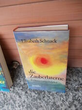 Die Zauberlaterne, Erinnerungsbilder von Elisabeth Schnack, aus dem Pendo Verlag