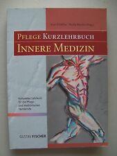 Pflege Kurzlehrbuch Innere Medizin Kompaktes Lehrbuch Pflege- med. Fachberufe