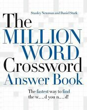 The Million Word Crossword Answer Book by Stanley Newman and Daniel Stark...