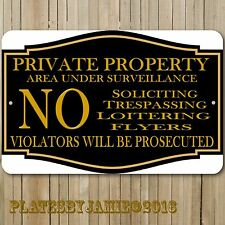 Private Property No Soliciting No Trespassing Under Surveillance Aluminum Sign