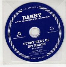 (GO876) Danny & The Champions Of The World, Every Beat Of My Heart - 2011 DJ CD