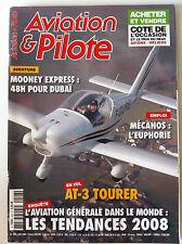 AVIATION & PILOTE n°408 du 1/2008; Mooney Express/ Mécanos/ AT-3 Tourer