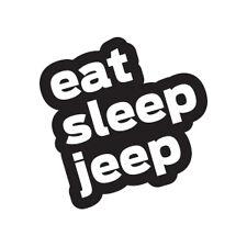"(2) 5"" Eat Sleep Jeep Emblem Sticker Wrangler Cherokee Rubicon Renegade CJ YJ XJ"