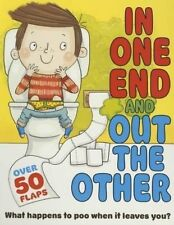 In One End and Out the Other: What Happens to Poo When It Leaves You?-ExLibrary