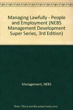 Managing Lawfully - People and Employment (NEBS Management Development Super Ser