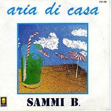 SAMMI B. ARIA DI CASA / LIBERAZION FRENCH 45 SINGLE