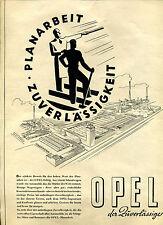 Opel -- Planarbeit Zuverlässigkeit-- der Zuverlässige - Werbung von 1938