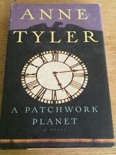 A Patchwork Planet by Anne Tyler (1998, Hardcover) 1st Trade Edition