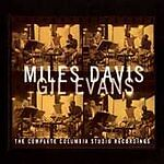 Miles Davis and Gil Evans: The Complete Columbia Studio Recordings [Box] by Gil