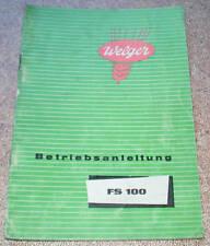 Betriebsanleitung Welger Feldhäcksler FS 100 1963