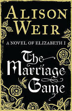 Weir, Alison, The Marriage Game, Very Good Book