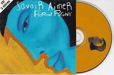 CD CARTONNE FLORENT PAGNY 2T SAVOIR AIMER (OBISPO/ZAZIE) NEUF SCELLE