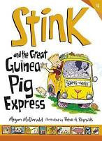 Stink and the Great Guinea Pig Express, McDonald, Megan, Good Book
