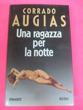 BOOK LIBRO UNA RAGAZZA PER LA NOTTE Corrado Augias 1992 Rizzoli (L55)