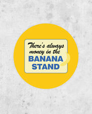 There's Always Money In The Banana Stand sticker, laptop, Arrested Development
