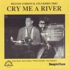 DEXTER GORDON & ATLI BJORN TRIO - CRY ME A RIVER (1990 JAZZ CD REISSUE DENMARK)