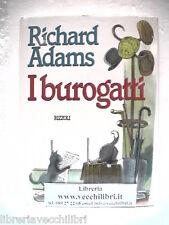 I BUROGATTI Richard Adams Illustrazioni di Robin Jacques Prima edizione 1986