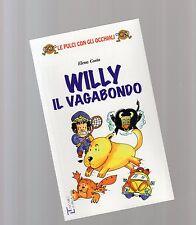 willy il vagabondo - pulci con gli occhiali La spiga- bambini da 6 a 8 anni