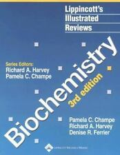 Lippincott's Illustrated Reviews:Biochemistry Third 3rd Champe, Ferrier, Harvey
