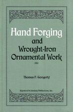1911 Hand–FORGING & Wrought-Iron ORNAMENTAL Blacksmithing