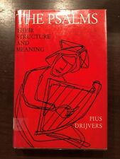 THE PSALMS - THEIR STRUCTURE AND MEANING by PIUS DRIJVERS - BURNS AND OATES
