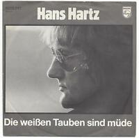 Hans Hartz : Die weißen Tauben sind müde