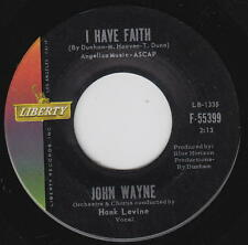 JOHN WAYNE 45rpm Liberty F55399 I Have Faith/Walk With Him Country Gospel