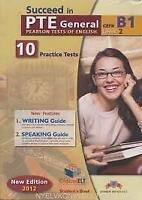 Succeed in PTE General Level 2 B1 - 10 Practice Tests - Self Study Edition (Stud