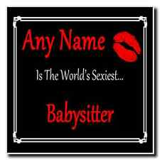 Babysitter Personalised World's Sexiest Coaster
