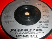 """MICHAEL BALL """" LOVE CHANGES EVERYTHING """" 7"""" SINGLE EXCELLENT 1989"""