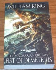 WARHAMMER 40,000 Fist Of Demetrius*FINE L/N*WILLIAM KING The Macharian Crusade#2