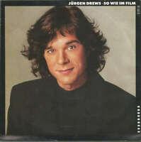 """Jürgen Drews - So Wie Im Film (7"""", Single) Vinyl Schallplatte - 29366"""