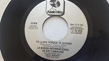 "LA BANDA INTERNACIONAL de RAY CAMACHO - Rare Latin Cumbia 7"" (NM) Radio Hits"