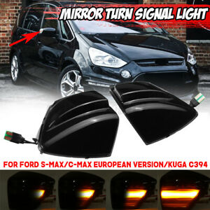 LED Dynamic Turn Signal Mirror Light For Ford S-Max 2007-14 Kuga C394 2008-2012