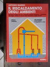 IL RISCALDAMENTO DEGLI AMBIENTI Antonio Marino Hoepli 1984 consumo energetico