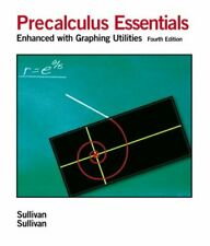 Precalculus Essentials: Enhanced with Graphi... by Sullivan III, Michae Hardback