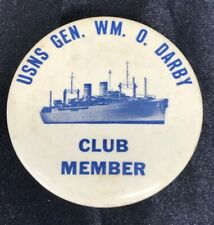 New listing Vintage Usns General W.M. O. Darby Club Member Large Button Pin