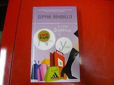 SOPHIE KINSELLA-I LOVE SHOPPING A NEW YORK-ARNOLDO MONDADORI EDITORE-2007