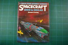 Spacecraft 2000 to 2100 AD - Stewart Cowley: 1st 1978 HB DJ VGC+ RARE