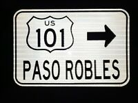 "US Highway 101 PASO ROBLES road sign 18""x12"" - CAL TRANS - California US 101"