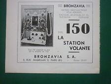 10/1935 PUB BRONZAVIA EMETTEUR RECEPTEUR TYPE 150 MATERIEL RADIO-ELECTRIQUE AD