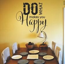 Do what Makes you Happy Wall art Decal Sticker Home Decoration
