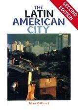 The Latin American City, Gilbert, Alan, Acceptable Book