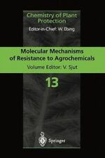 Molecular Mechanisms of Resistance to Agrochemicals 13 (2010, Paperback)