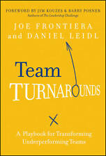 Team Turnarounds: A Playbook for Transforming Underperforming Teams by Joe Fron…