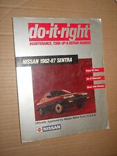 Do-It-Right Maintenance, Tune-Up & Repair Manual: Nissan 1982-87 Sentra (1986,PB